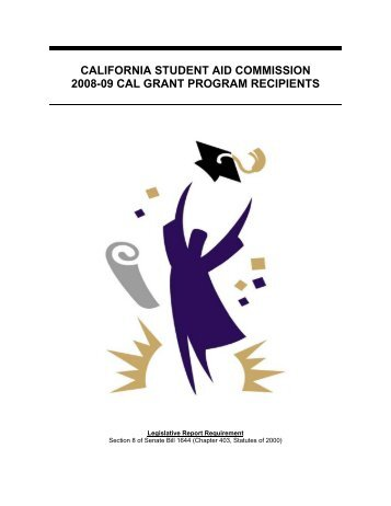 2008-09 Cal Grant Program Recipients - CSAC California Student ...