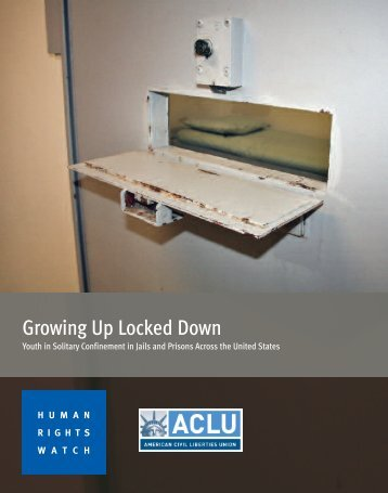 Growing Up Locked Down - American Civil Liberties Union