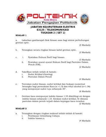 jabatan kejuruteraan elektrik e3125 : telekomunikasi tugasan 2 ( set 1)