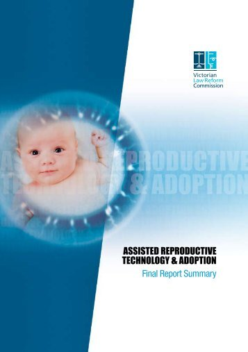 ART and Adoption Final Report Summary.pdf - Victorian Law ...