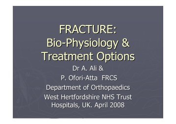 FRACTURE: Bio-Physiology & Treatment Options - MOTEC LIFE-UK