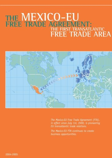THE MEXICO-EU FREE TRADE AGREEMENT