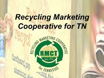 Recycling Marketing Cooperative of Tennessee - Rural Action