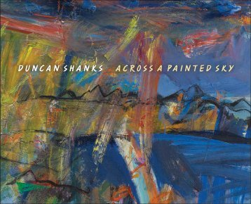 DUNCAN SHANKS ACROSS A PAINTED SKY - The Scottish Gallery