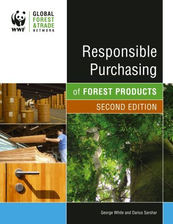 """""""Responsible Purchasing of Forest Products Guide"""" (second ... - WWF"""
