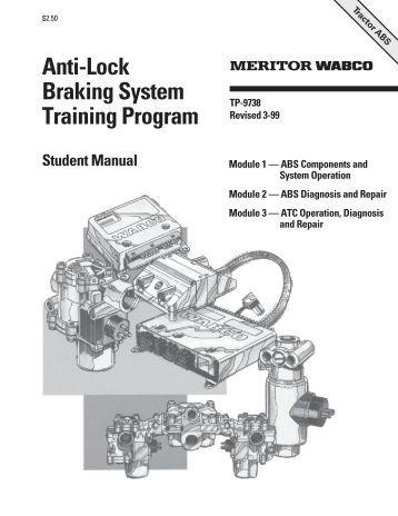 anti lock braking systems abs for trucks meritor wabco anti lock braking system training program meritor wabco