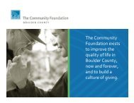 The Community Foundation exists to improve the quality of life in ...