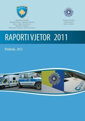 Raport vjetor 2011 FINAL SHQIP - Dogana e Kosovës