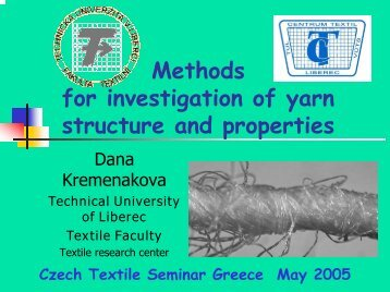 Methods for Investigation of Yarn Structure and ... - Centrum Textil