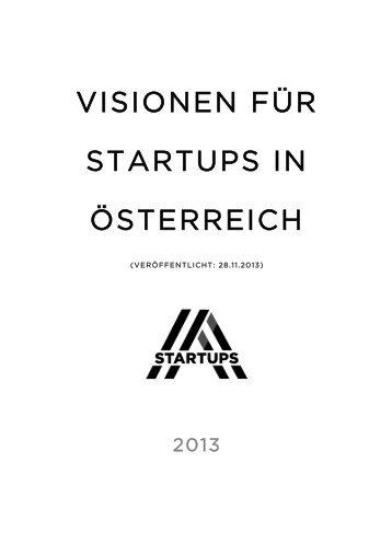 VISIONEN FÜR STARTUPS IN ÖSTERREICH - AustrianStartups