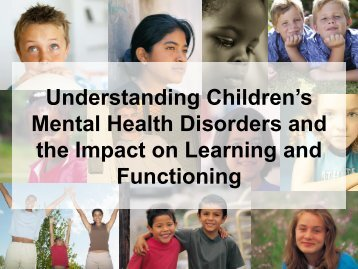 Understanding Children's Mental Health Disorders and the Impact ...