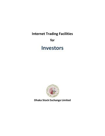 Internet Trading Facilities for Investors - Dhaka Stock Exchange