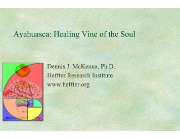 Ayahuasca: Healing Vine of the Soul - Drug Policy Alliance