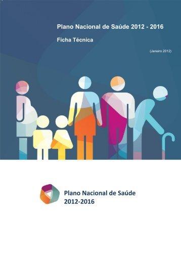 ficha técnica - Plano Nacional de Saúde 2012 – 2016 - Direcção ...
