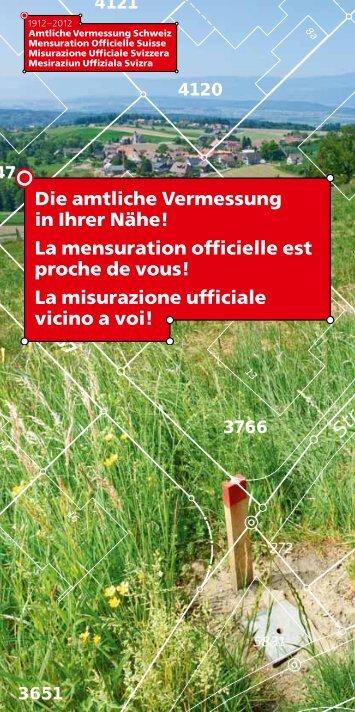 Die amtliche Vermessung in Ihrer Nähe! La mensuration ... - admin.ch