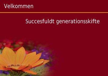 Velkommen Succesfuldt generationsskifte - Formuepleje