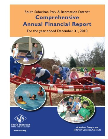 Comprehensive Annual Financial Report - South Suburban Parks ...