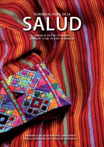 Tejiendo el huipil de la salud Guatemala - 2009 - Médecins du Monde