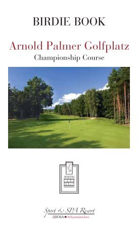 Birdie Book Arnold Palmer Golfplatz - bei A-ROSA Golf