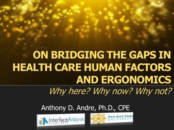 on bridging the gaps in health care human factors and ergonomics