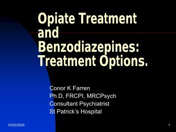 Opiate Treatment and Benzodiazepines: Treatment Options.