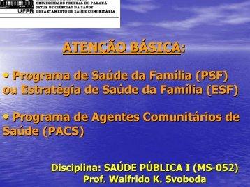 PSF / ESF - Saúde Pública I