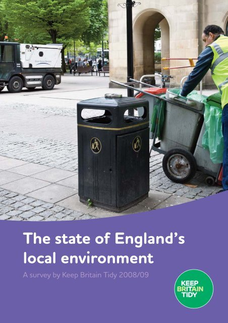 The state of England's local environment - Keep Britain Tidy