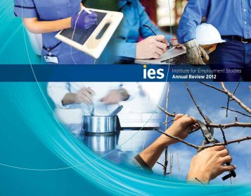 IES Annual Review 2012 - The Institute for Employment Studies