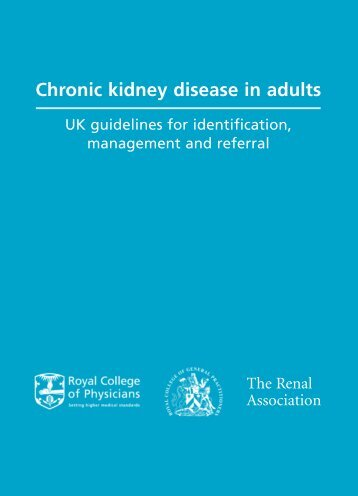 Chronic kidney disease in adults - The Renal Association