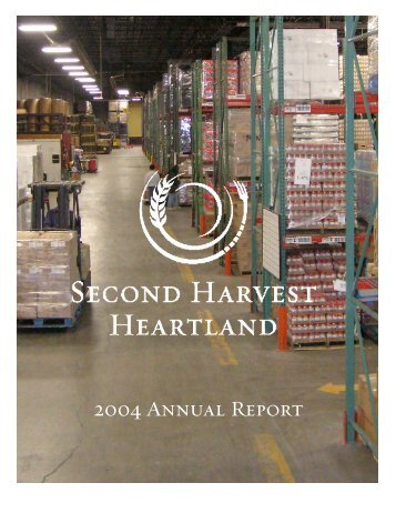 2004 Annual Report - Second Harvest Heartland
