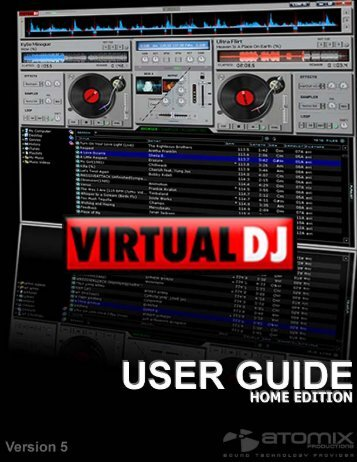 VDJv5 Home Edition User Guide - Virtual DJ