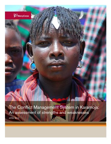 The Conflict Management System in Karamoja: - ReliefWeb