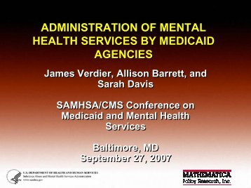 Administration of Mental Health Services by Medicaid Agencies