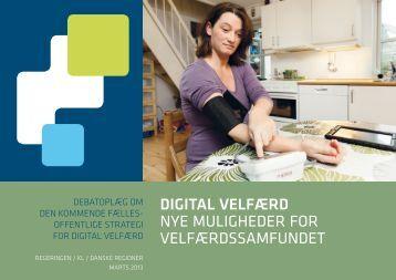 Digital velfærd Nye muligheder for velfærdssamfundet