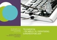 telemedicin – en nøgle til fremtidens sundhedsydelser - Region ...