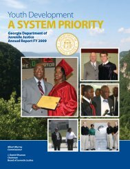 A SYSTEM PRIORITY - Georgia Department of Juvenile Justice