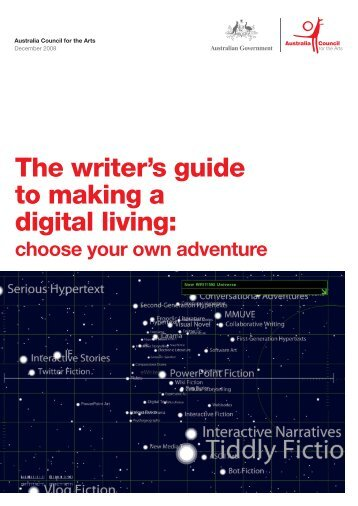 The writer's guide to making a digital living - Australia Council for the ...