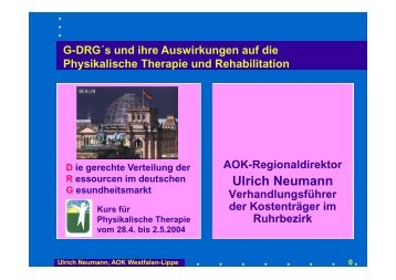 G-DRG`s und ihre Auswirkungen auf die Physikalische Therapie ...