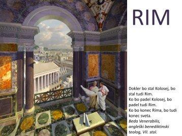 Dokler bo stal Kolosej, bo stal tudi Rim. Ko bo padel Kolosej, bo ...