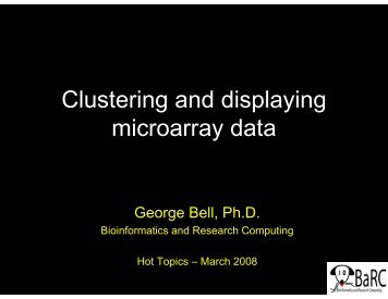Clustering and displaying microarray data - Bioinformatics and ...