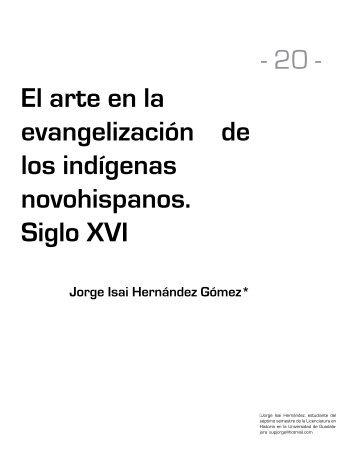 El arte en la evangelización de los indígenas novohispanos. Siglo XVI