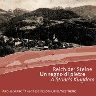 Archeoparc Feldthurns Velturno - Provincia Autonoma di Bolzano