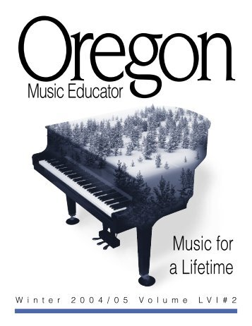 OMEA cover Winter 2005 - Oregon Music Education Association