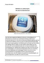 VKB-Bank im Jubiläumsjahr: 140 Jahre für Oberösterreich