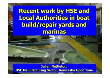 Recent work by HSE and Local Authorities in boat build/repair yards ...