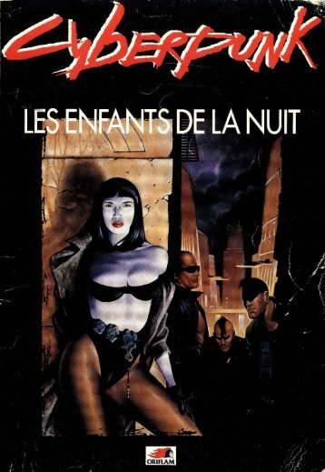 CyberPunk - Les Enfa..