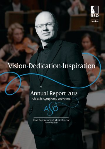 ASO 2012 Annual Report.pdf - Adelaide Symphony Orchestra