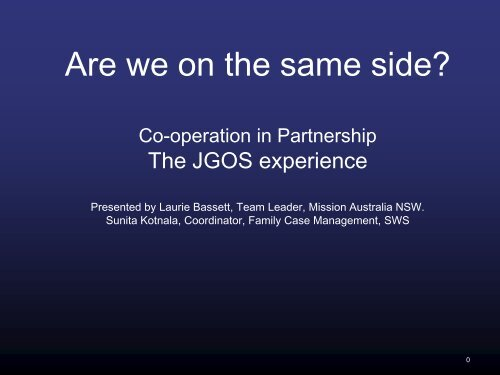 Are we on the same side? Cooperation in Partnership - NCOSS