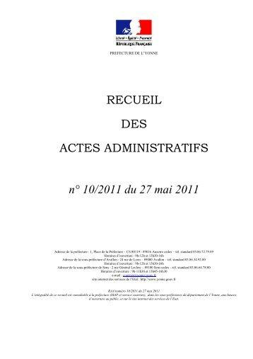 Recueil n°10 du 27 mai 2011 - 8,30 Mb - Préfecture de l'Yonne