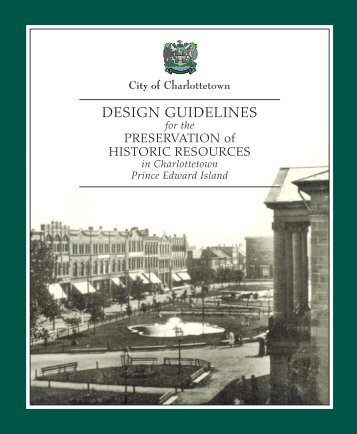 Design Guidelines for the Preservation of Historic Resources
